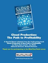 Cloud Production Special Report Slava Apel and Dr. Joe Webb