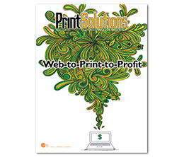 Web-to-Print-to-Profit | Print Solutions