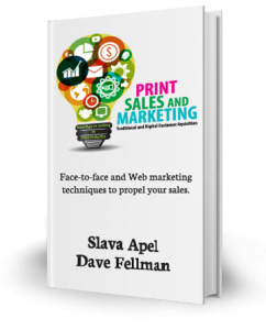Print Sales and Marketing by Slava Apel and Dave Fellman