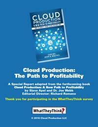 Cloud Production Special Report Slava Apel and Dr. Joe Webb