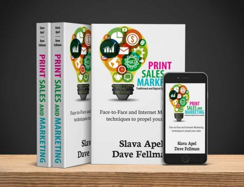 "Slava Apel and Dave Fellman Release ""How-To"" Book on Modern Print Sales and Marketing at PRINT 17"